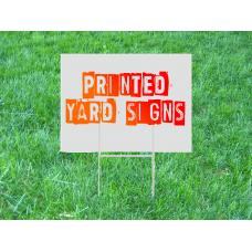 Yard Signs (Printed corrugated plastic)