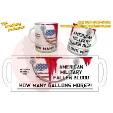 Mug - American Military fallen blood