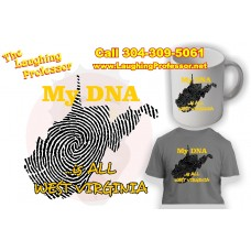 T-Shirt - My DNA is all West Virginia