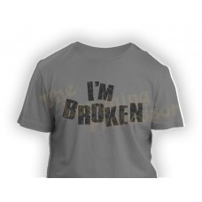 I'm Broken - Printed T-Shirt